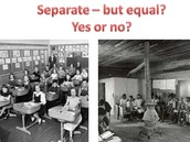 Separate- but equal?