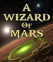 A Wizard of Mars by: Diana Duane