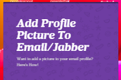 How to add your picture to Email/Jabber