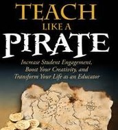 Teach Like a Pirate by Dave Burgess