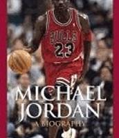 Michael Jordan : a Biography*