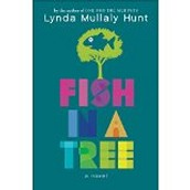 Fish in a Tree by Lynda Hunt