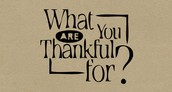 Virtue of the Week: Thankfulness!
