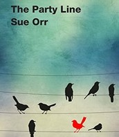 The Party Line by Sue Orr