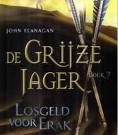 De Grijze Jager, boek 7, Losgeld voor Erak