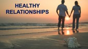 Why is a Healthy Relationship Important?