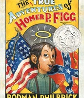 The Mostly True Adventures of Homer P. Figg by Philbrick