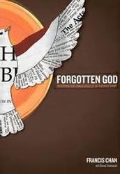 """Next study starting  July 30th   """"Forgotten God"""" by Francis Chan"""