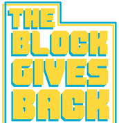 We are The Block Gives Back