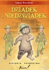 Jest to książka w której głównym bohaterem był niedźwiadek 'Wojtek'