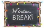Winter Break is Coming!