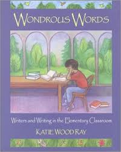 Katie Wood Ray - Learning to Read Like a Writer