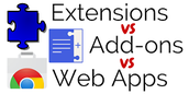 Extensions vs. Web Apps vs. Add-ons