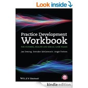 Practice development workbook for nusing, health and social care teams/ Jan Dewing