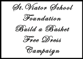 Don't Forget the Build a Basket Free Dress Day Coming Soon - See Attached Flyer!