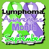 Lymphoma awareness month is September.