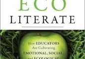 EcoLiterate, How Educators are Cultivating Emotional, Social, & Ecological Intelligence