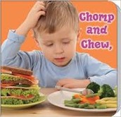 Chomp and Chew To A Healthy You