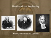 1st Great Awakening ministers or leaders