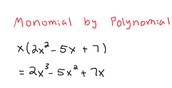 Monomial by Polynomial