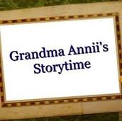 Grandma Annii's Storytime