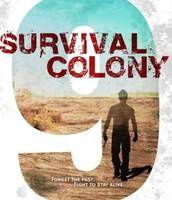Survival Colony 9- by Joshua David Bellin