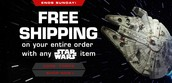 Free shipping on any order with any STAR WARS item!