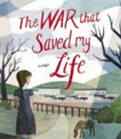 The War that Saved My Life by Kimberly Bradley