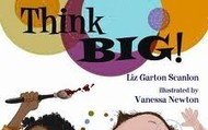 Think Big - Elizabeth Garton Scanlon