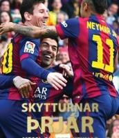 Skytturnar þrjár - Messi, Suárez, Neymar