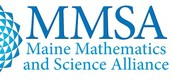 Working with the Maine Mathematics and Science Alliance (MMSA) to bring you this workshop.