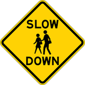 Keeping Safety in Mind - Please Slow Down!