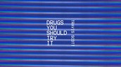 Drugs You Should Try It- Travis Scott