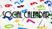 SOCIAL CALENDAR OF EVENTS