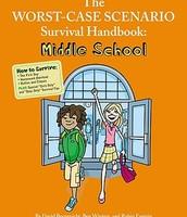The worst-case scenario survival handbook : middle school