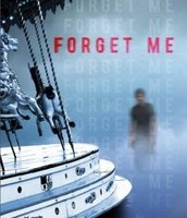 Forget Me by K. A. Harrington