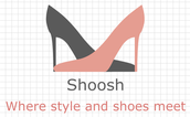 Shoosh, where style and shoes meet
