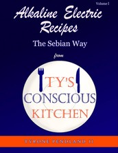 Ty's Conscious Kitchen Cook Book                         (Business Spotlight of the Month)