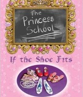 The princess school: If the shoe fits