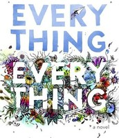 Everything, everything [sound recording] : a novel by Nicola Yoon