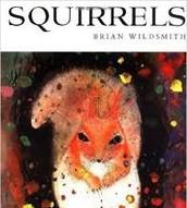 Squirrels by Brian Wildsmith