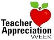 Teacher Appreciation Week, May 2-6