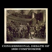 The debate of the Compromise 1850