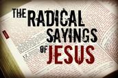 Children's Church- Radical Sayings of Jesus!