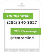Sign up for Text Reminders!