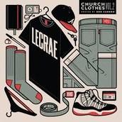 Lecrae most recent album ChurchCloths2