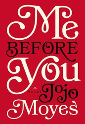 Contemporary Fiction to Watch: Me Before You by Jojo Moyes