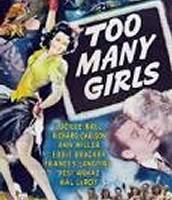 """Too Many Girls"""