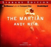 The Martian [sound recording] : a novel by Andy Weir