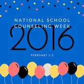National School Counselor Week                                                          February 1-5